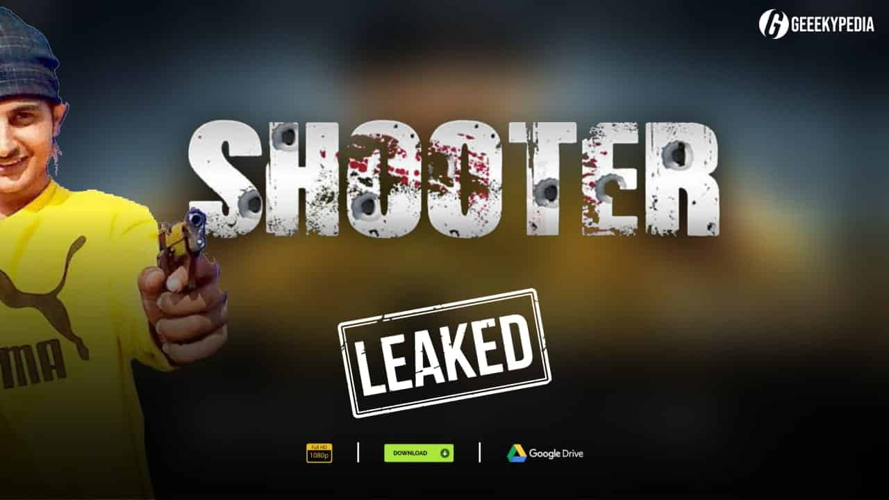 Shooter Movie Download Online leaked by Tamilrockers - 300MB